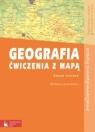 Geografia Ćwiczenia z mapą Zeszyt ćwiczeń Szkoły ponadgimnazjalne Lenartowicz Barbara