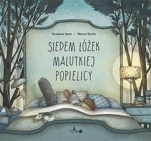 Siedem łóżek malutkiej popielicy Isern Susanna, Soma Marco