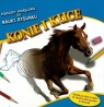 Pierwszy podręcznik do nauki rysunku Konie i kuce