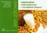 Jem zdrowo: węglowodany, indeks gikemiczny i inne składniki odżywcze