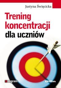 Trening koncentracji dla uczniów Święcicka Justyna