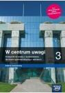 W centrum uwagi 3. Podręcznik do wiedzy o społeczeństwie dla liceum ogólnokształcącego i technikum. Zakres rozszerzony. Część 3 (Uszkodzona okładka)