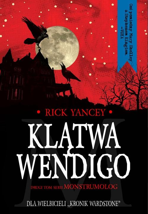 Klątwa Wendigo Yancey Rick