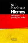 Niemcy. Zbiorowa pamięć narodu MacGregor Neil