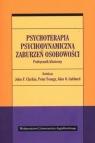 Psychoterapia psychodynamiczna zaburzeń osobowości. Podręcznik kliniczny