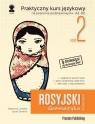Rosyjski w tłumaczeniach. Gramatyka cz.2 wyd.2 Katarzyna Łukasiak, Jacek Sawiński