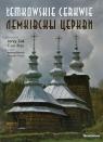 Łemkowskie cerkwie polsko-łemkowskie wydanie Piecuch Andrzej
