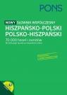 PONS Nowy słownik współczesny hiszpańsko-polski, polsko-hiszpański 70