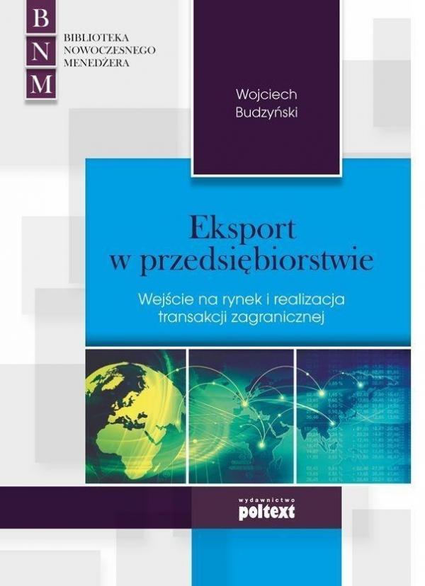 Eksport w przedsiębiorstwie Budzyński Wojciech