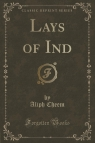 Lays of Ind (Classic Reprint)