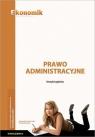 Prawo administracyjne ćwiczenia EKONOMIK