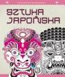 Antystresowa kolorowanka 6 Sztuka japońska Kreatywna terapia antystresowa Praca zbiorowa