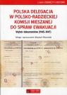 Polska delegacja w polsko-radzieckiej komisji mieszanej do spraw ewakuacji