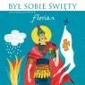 Był sobie Święty Florian (audiobook) Wysocki Wojciech