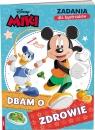 Miki i Przyjaciele Zadania dla bystrzaków Dbam o zdrowie