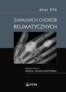Atlas RTG zapalnych chorób reumatycznych Iwona Sudoł-Szopińska (RN)