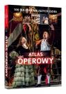 Atlas operowy 100 najpiękniejszych dzieł Wiśnios Joanna, Draus Agnieszka