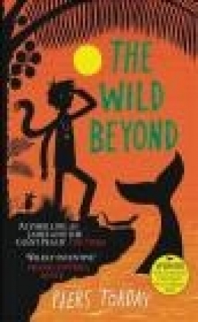 The Wild Beyond Piers Torday