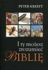 I ty możesz zrozumieć Biblię Kreeft Peter