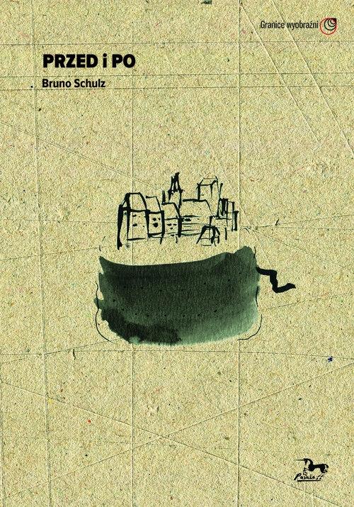Przed i po Bruno Schulz