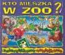 Kto mieszka w zoo