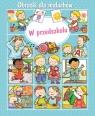 W przedszkolu. Obrazki dla maluchów Emilie Beaumont, Nathalie Belineau, Sylvie Michelet (ilustr.)