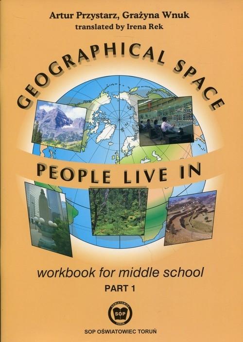 Geographical Space People Live in Workbook Część 1