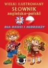 Wielki ilustrowany słownik angielsko-polski