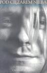 Kurt Cobain Pod ciężarem nieba - biografia Cross Charles R.