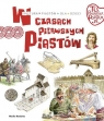 Tu powstała Polska W czasach pierwszych Piastów