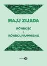 Równość i równouprawnienie Zijada Majj