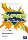 Super Powers kl.4. Zeszyt ćwiczeń do języka angielskiego dla klasy czwartej szkoły podstawowej - Szkoła podstawowa 4-8. Reforma 2017