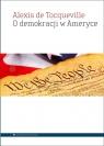 O demokracji w Ameryce Tocqueville, Alexis de
