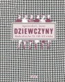 Dziewczyny. Moda ulicy lat 70. i 80. XX wieku Janas Agnieszka L.
