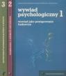 Wywiad psychologiczny Tom 1-3