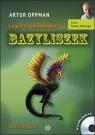 Bazyliszek  (Audiobook) Oppman Artur