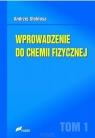 Wprowadzenie do chemii fizycznej Tom 1 Stokłosa Andrzej
