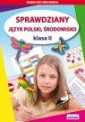 Sprawdziany Język polski Środowisko Klasa 2 Guzowska Beata, Kowalska Iwona