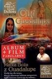 Cud Guadalupe + DVD Murzańska Aleksandra