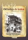 Łódź od końca do końcaFotografie z lat 1945-1989 Sztromajer Stefan