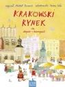 Krakowski Rynek dla chłopców i dziewczynek Rusinek Michał