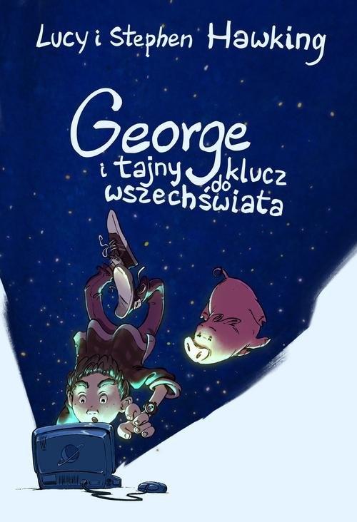 George i tajny klucz do wszechświata Hawking Lucy, Hawking Stephen