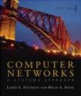Computer Networks 4e Larry L. Peterson, Bruce S. Davie, Larry Peterson