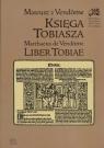 Księga Tobiasza Mateusz z Vendome