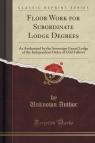 Floor Work for Subordinate Lodge Degrees