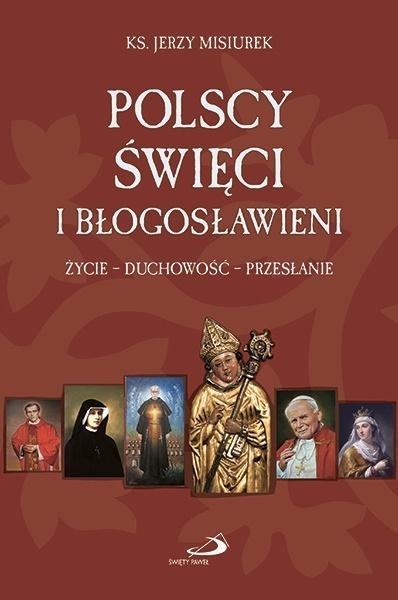Polscy święci i błogosławieni ks. Jerzy Misiurek