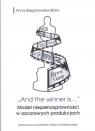 And the winner is...Model niepełnosprawności w oscarowych produkcjach Bieganowska-Skóra Anna