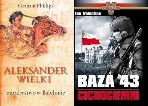 Baza 43. Cichociemni/Aleksander Wielki. Morderstwo w Babilonie. Pakiet 2 książek Graham Phillips, Ian Valentine