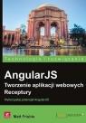 AngularJS Tworzenie aplikacji webowych Receptury Frisbie Matt