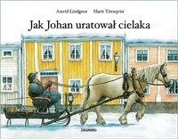 Jak Johan uratował cielaka Lindgren Astrid
